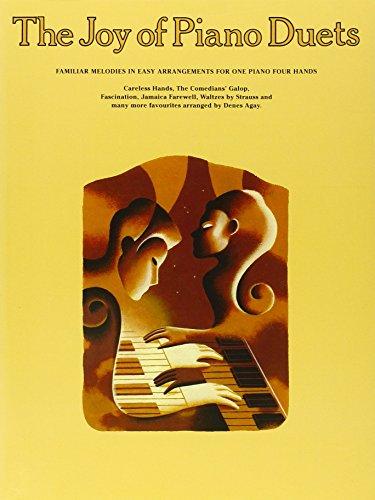 Joy Of Piano Duets: Noten für Klavier, Klavier 4-händig: Familiar Melodies in Easy Arrangements for One Piano Four Hands (Joy Books (Music Sales))