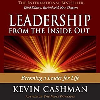 Leadership from the Inside Out: Becoming a Leader for Life audiobook cover art