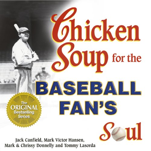 Chicken Soup for the Baseball Fan's Soul cover art