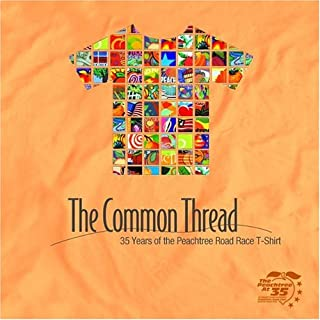 The Common Thread: 35 Years of the Peachtree Road Race T-Shirt