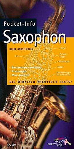 Pocket-Info, Saxophon: Basiswissen kompakt - Praxistipps - Mini-Lexikon