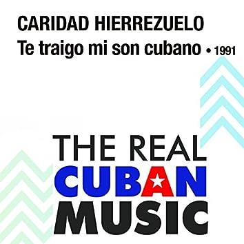 Te Traigo Mi Son Cubano (Remasterizado)