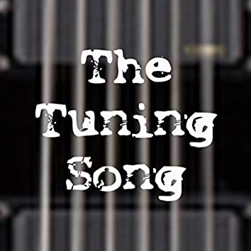 The Tuning Song
