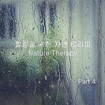 힐링을 위한 자연 테라피 Part 4 - 창문가에 떨어지는 빗소리