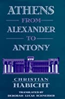 Athens from Alexander to Antony
