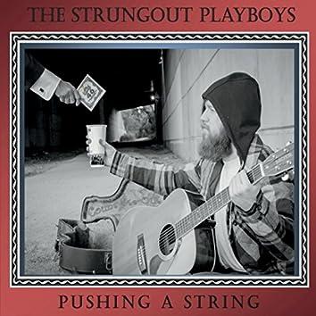 Pushing a String