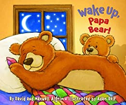 Wake Up, Papa Bear! (Touch-and-Feel)