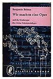 """Wir machen eine Oper und die Kinderoper """"Der kleine Schornsteinfeger"""" - Benjamin Britten"""