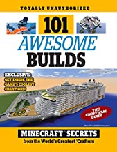 101 Awesome Builds: Minecraft®™ Secrets from the World's Greatest Crafters