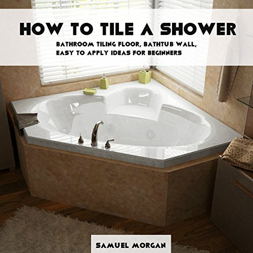 How to Tile a Shower audiobook cover art
