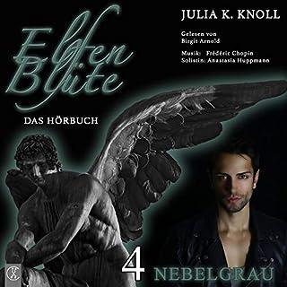 Nebelgrau     Elfenblüte 4              Autor:                                                                                                                                 Julia K. Knoll                               Sprecher:                                                                                                                                 Birgit Arnold                      Spieldauer: 5 Std. und 59 Min.     9 Bewertungen     Gesamt 4,8
