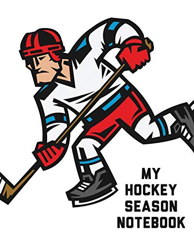 My Hockey Season Notebook: For Players | Dump And Chase | Team Sports