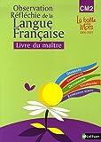 Observation Réflechie de la Langue Française CM2 - Livre du maître by Henri Mitterand (1999-12-30) - Nathan - 30/12/1999