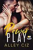 400 fps m16 - Power Play: (BTU Alumni Book #1-Brother's Best Friend Romantic Comedy Sports Romance)