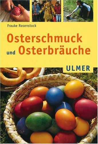 Osterschmuck und Osterbräuche