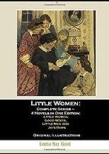 Little Women: Complete Series – 4 Novels in One Edition: Little Women, Good Wives, Little Men and Jo's Boys: Original Illu...