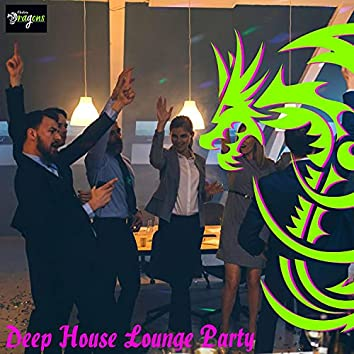 Deep House Lounge Party