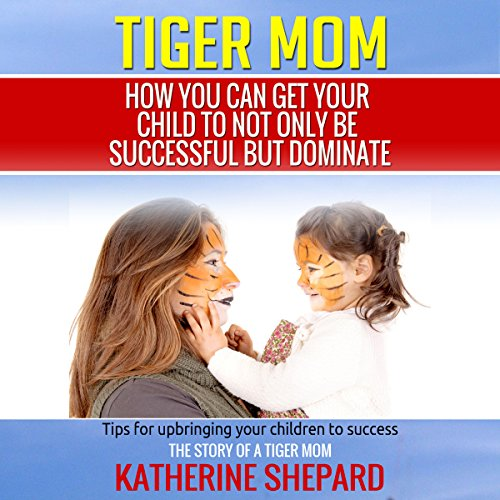 Tiger Mom audiobook cover art