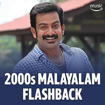 2000s Malayalam Flashback