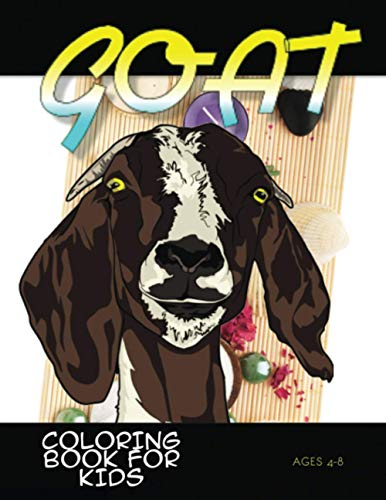 Goat Coloring Book: A Cute Goat Designs to Color, Best Gift for Goat Lovers