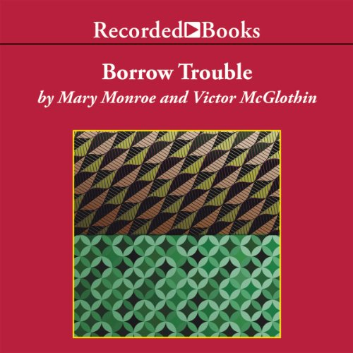 Borrow Trouble audiobook cover art
