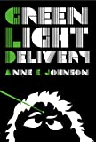 Image of Green Light Delivery (The Webrid Chronicles Book 1)
