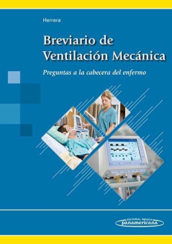 Breviario de Ventilación Mecánica. Preguntas a la cabecera del enfermo