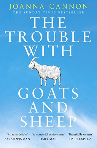 The Trouble with Goats and Sheep by [Joanna Cannon]