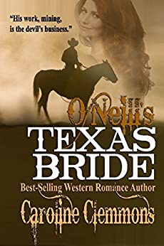 O'Neill's Texas Bride (The McClintocks Book 2) by [Caroline Clemmons]