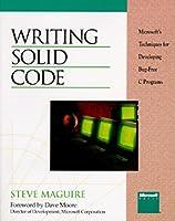 WRITING SOLID CODE (Microsoft Programming Series)