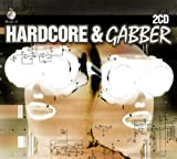 The World of Hardcore and Gabber