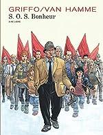 S.O.S. Bonheur - Intégrale - tome 1 - S.O.S. Bonheur Intégrale 1 (édition définitive) de Van Hamme Jean