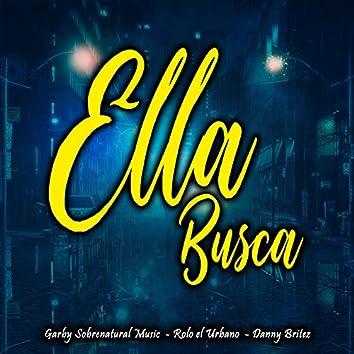 Ella Busca (feat. Rolo El Urbano, Danny Britez)