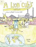 A Lion Cub's Adventures