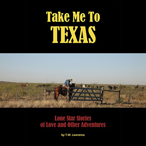 Take Me to Texas audiobook cover art