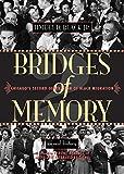 Bridges of Memory Volume 2: Chicago's Second Generation of Black Migration (Chicago Lives) (v. 2)