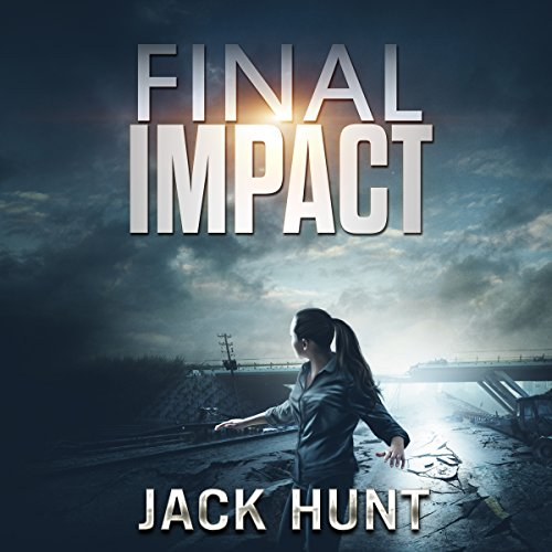Final Impact: A Post-Apocalyptic Survival Thriller audiobook cover art