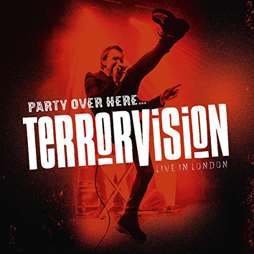 Terrorvision - Party Over Here…Live In London (Limited Edition) [Vinyl LP]
