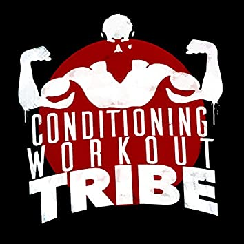 Conditioning Workout Tribe
