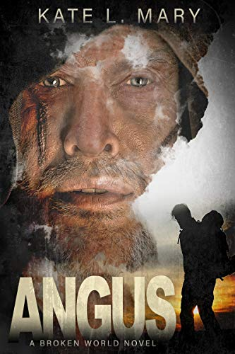 Angus: A Broken World Novel by [Kate L. Mary]