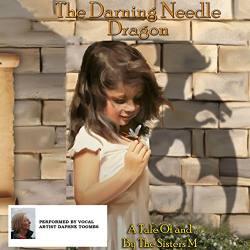 Couverture de The Darning Needle Dragon: A Tale of and by the Sisters M