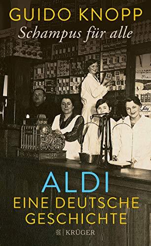 Schampus für alle: ALDI eine deutsche Geschichte