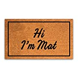 PLUS Haven Pure Coco Coir Doormat with Heavy-Duty Backing - Hi, I'm Mat - Size: 17-Inches x 30-Inches Pile Height: 0.6-Inches - Perfect Color/Sizing for Outdoor/Indoor uses.
