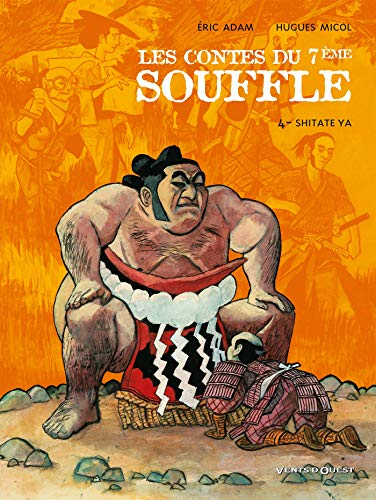 Les Contes du Septième Souffle - Tome 04: Shitate Ya