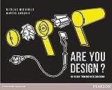 Are You Design ? Du design thinking au design doing