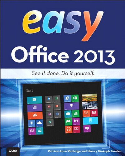 Easy Office 2013 (English Edition)