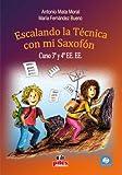 MATA y FERNANDEZ - Escalando la Tecnica con mi Saxofon 3º y 4º EE.EE (Inc.CD)