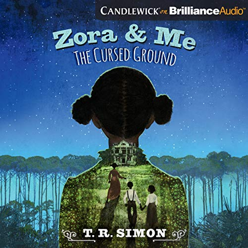 Zora and Me: The Cursed Ground audiobook cover art