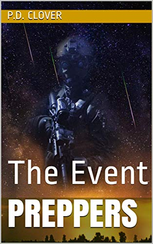 Preppers: The Event (The Falling Book 1) by [P.D. Clover]