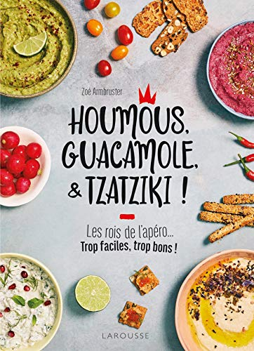 Houmous, guacamole & tzatziki !